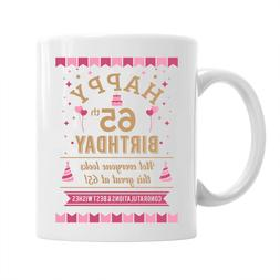 65th Birthday Gift Mug Party Favor Idea For Her Women Tea Cu