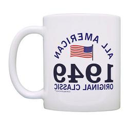 70th Birthday Gifts 1949 All American Classic Patriotic Coff