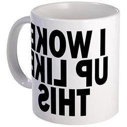 CafePress - I WOKE UP LIKE THIS DIS Mugs - Unique Coffee Mug