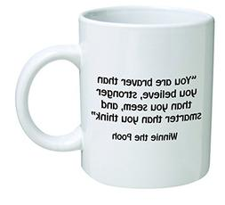 Funny Mug - You are braver than you believe, stronger than y
