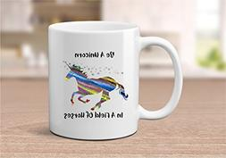Be A Unicorn In A Field of Horses 11 or 15 oz Coffee Mug for