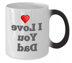 Best Color Changing Mug for Father's Day - I love you Dad 11