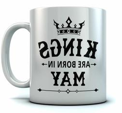 Birthday Gift for Men - KINGS Are Born In May Ceramic Coffee