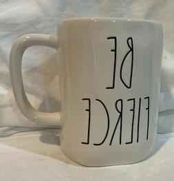 Rae Dunn by Magenta BE FIERCE Coffee Tea Mug Cup New