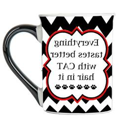 Cat Mug, Everything Tastes Better With Cat Hair In It, Cat C