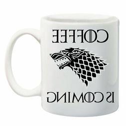 Coffee is Coming Mug- Game of Thrones- House of Stark