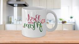 Coffee Mug - Best Mom - Great Gift for Mothers Day or Birthd