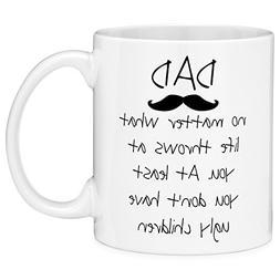 CLJmark 11oz Coffee Mug Dad No Matter What Life Throws at Yo