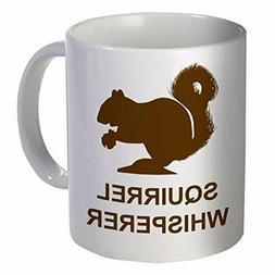 coffee mug squirrel whisperer 11 oz