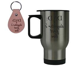 Dad: A Daughter's First Love Stainless Steel Coffee Travel M