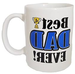 Best Dad Ever Novelty Designed Coffee Mug- Perfect for Fathe