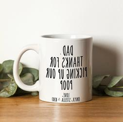 Dear Dad Pets Mug Funny Dad Pet Thanks For Picking Up Our Po