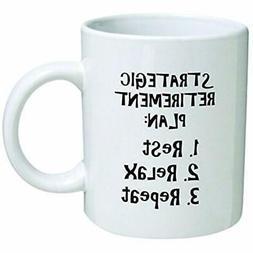 Della Pace Coffee Mugs Funny 11OZ Strategic Retirement Plan,