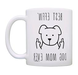 Dog Gifts for Women Best Effin Dog Mom Rude Dog Lover Gifts