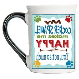 Tumbleweed Dog Mug - My Cocker Spaniel Makes Me Happy Dog Br
