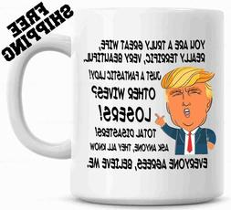 Donald Trump Gift for WIFE, Great Wife Funny Mug Christmas G