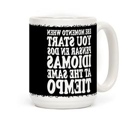 Ese Momento 15 OZ Coffee Mug by LookHUMAN