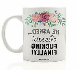 FINALLY Funny Mug Gift 11oz Ceramic Tea Cup Digibuddha DM039