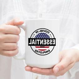 Flag Essential Employee 2020 Ceramic Coffee Mug Tea Cup Whit