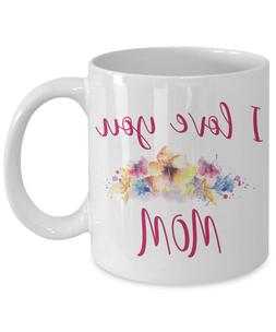 Flowered mugs Floral mugs for Women Mom I love you Mother da