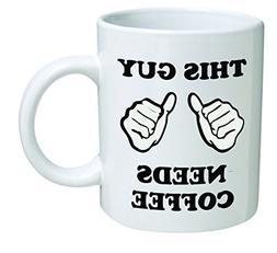 Funny Mug - This guy needs coffee, thumbs up, optimistic - 1