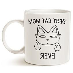 Funny Cat Mom Coffee Mug for Cat Lovers - Best Cat Mom Ever