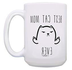 Funny Cat Mug Best Cat Mom Ever Cat Gag Gifts Gift 15-oz Cof