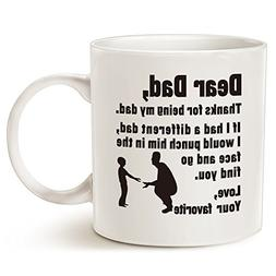 Funny Father's Day Gifts for Dad Coffee Mug - Dear Dad, Than