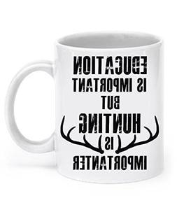 Funny Hunting Mug: Hunting Is Importanter - Hunting Mug Hunt