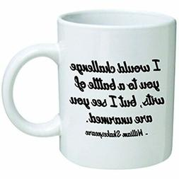 funny mug 11oz i would challenge you