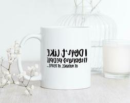 Funny Mug For Coworker Sarcastic Coffee Gift For Men Funny M