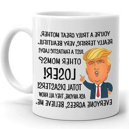 Funny Mug Birthday Gift for Mom Donald Trump Great Mother Co