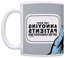 Funny Nurse Mugs Most Annoying Patients Conscious Ones Coffe