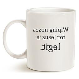Funny Quote Coffee Mug for Christian Moms - Wiping noses for