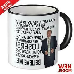 Gift for GRANDPA : Donald Trump Great GRANPA Funny Mug Fathe