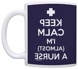 Graduation Gifts for Nurses Keep Calm I'm Almost a Nurse Cof