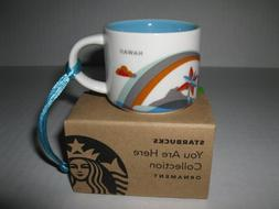 Starbucks Hawaii You Are Here Ornament 2 Oz Limited Edition