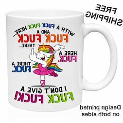 I DON'T GIVE A FUC# FUC#, Funny Gift, Ceramic Mug 11oz, Coff