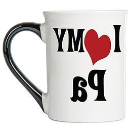 I Love My Pa Large 18 Oz. Coffee Mug; Pa Ceramic Coffee Cup;