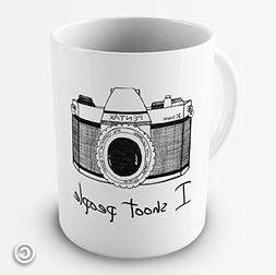 Twisted Envy I shoot people Photographer Mug Funny Mugs For