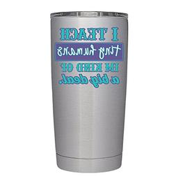 I Teach Tiny Humans 20 oz Stainless Steel Tumbler with Lid -