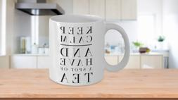 Keep calm and have a spot of tea, Tea mug quotes for women,