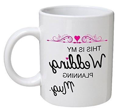 11OZ Coffee Mug - This is my wedding planning mug by Willcal