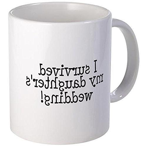 CafePress - I Survived My Daughter's Wedding! Mug - Unique C