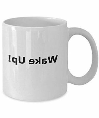 Funny coffee mug wake up tea cup gift novelty mugs with sayi