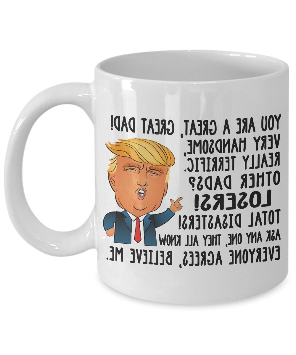 Funny Donald Dad Coffee Daddy Gift Fathers Day