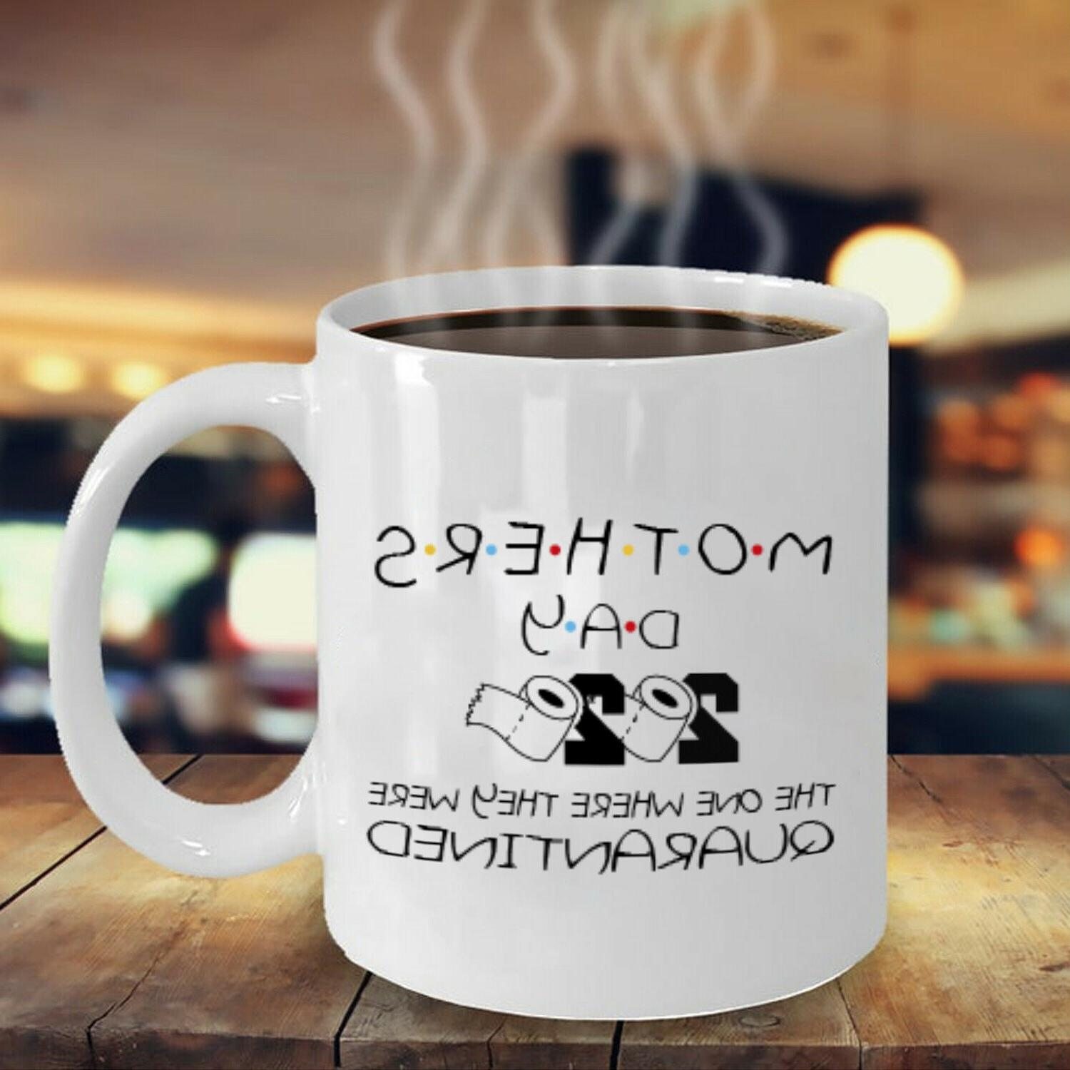 Funny Day 2020 Quarantined Gift for Mother Mom Parody Coffee Mug Mommy