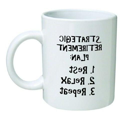 funny mug 11 oz strategic retirement plan