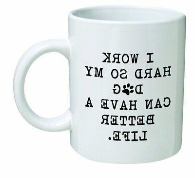 funny mug 11oz i work hard so