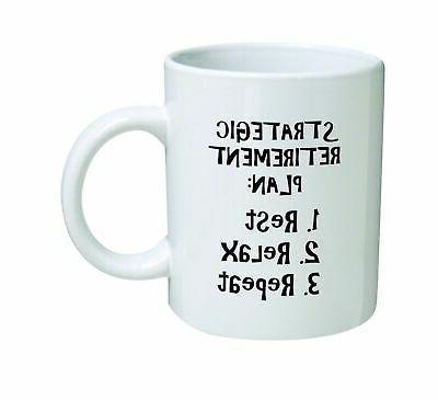 funny mug 11oz strategic retirement plan novelty